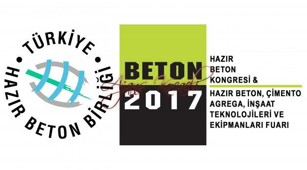 BETON SEKTÖRLERİ BETON 2017'DE BULUŞUYOR
